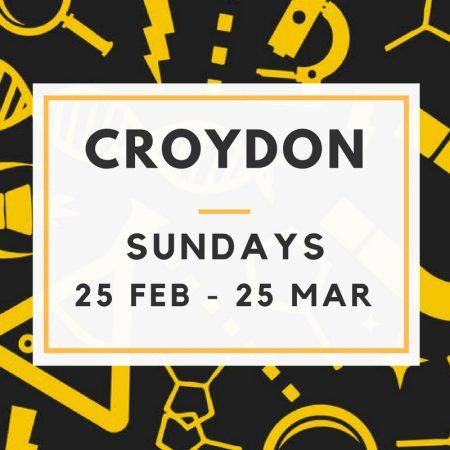 Croydon 25/02 to 25/03