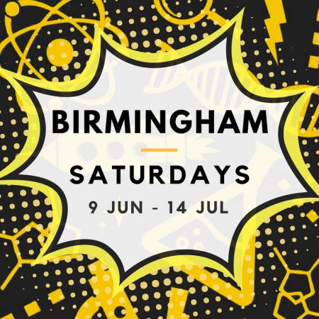 Birmingham 09/06 to 14/07