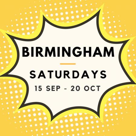 Birmingham 15/09 to 20/10