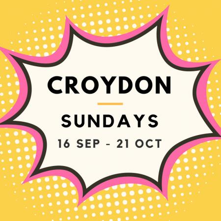 Croydon 16/09 to 21/10