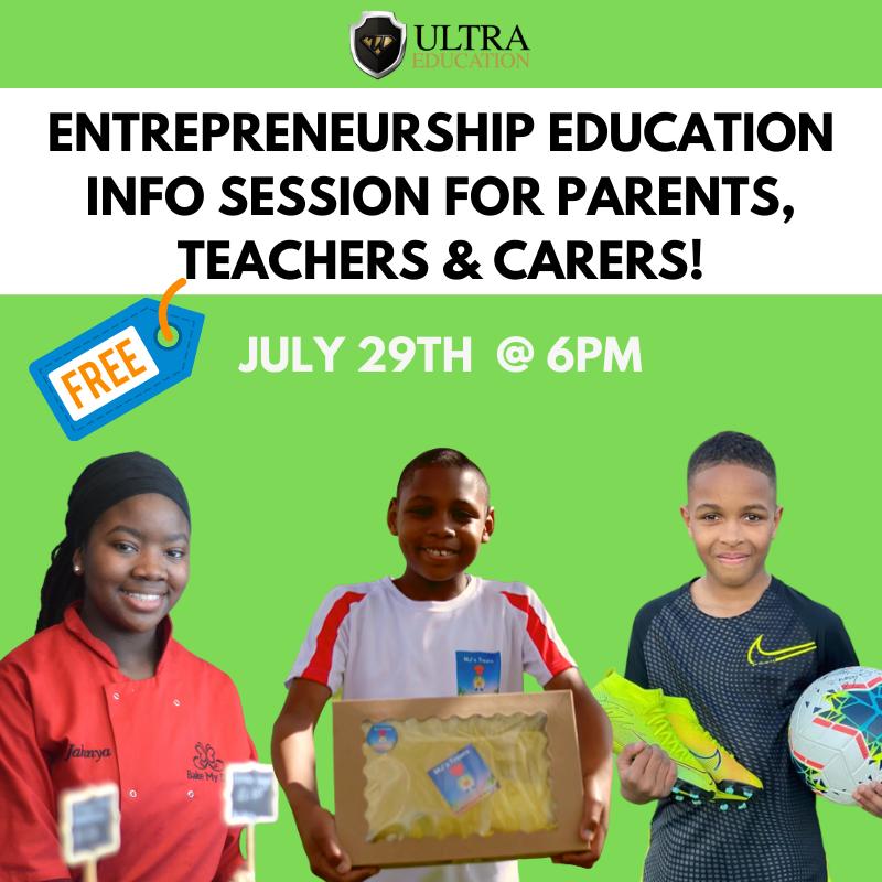 Parent's Entrepreneurship Education Back for July!